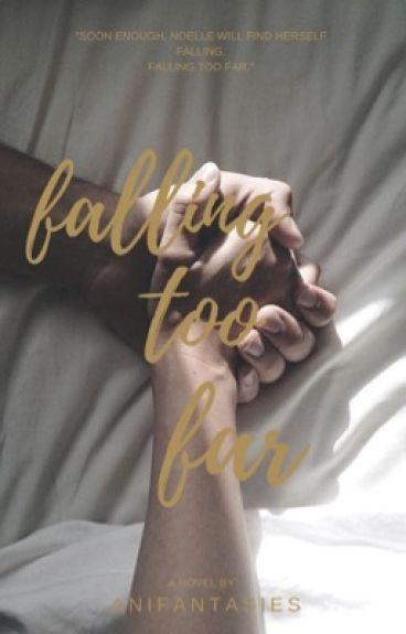 Falling Too Far