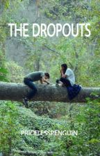 the dropouts (discontinued) by pricelesspenguin