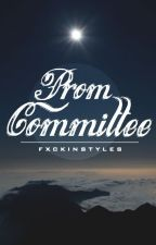 ✓ Prom Committee ♔ by fxckinstyles