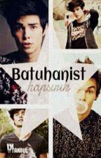 Batuhanist by BatuhanTasli