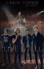 A Waking Nightmare - Love In Hell (5SOS) by Ove5SOS