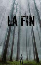 La Fin by Luv_8e
