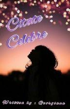 Citate Celebre || Editare by GeoUnicornutz