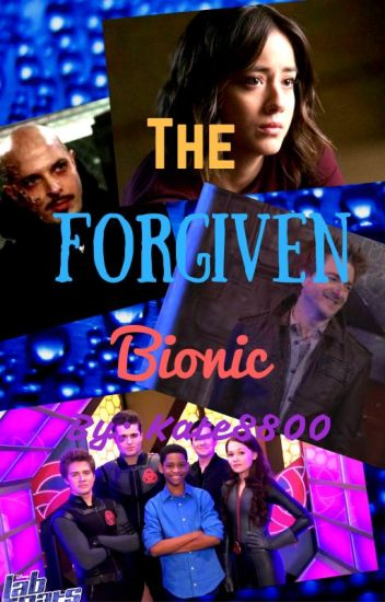 The Forgiven Bionic (~Lab Rats FF: Season 3~)