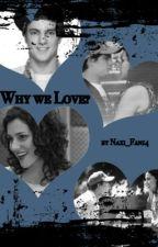 Why we Love? ~ Naxi *abgeschlossen* by Naxi_Diecesca14