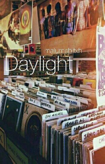 Daylight (Malum ff)