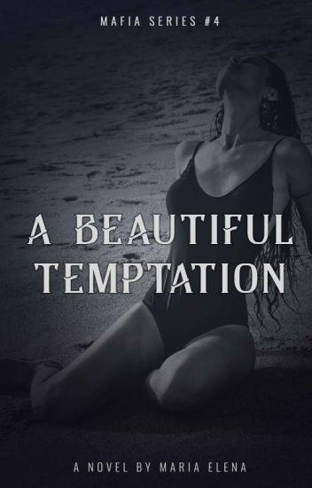 A Beautiful Temptation (Mafias' Series #4)