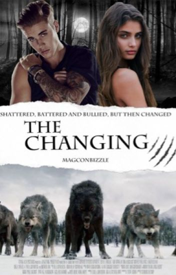 The Changing (a Justin Bieber werewolf/bully story) #Wattys2016