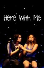 Here With Me by DumblediusClaudore