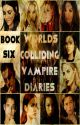 Worlds Colliding (The Vampire Diaries, Book Six) by heartofice97