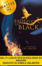 Fade to Black ||The Rhapsodic Cursed Souls' Tales (I)- PROSSIMAMENTE IN LIBRERIA by jh_halen