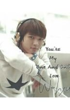 You're My One And Only Love (Nam Woohyun)(INFINITE)[COMPLETED] by jikook_af