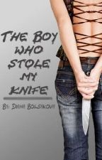 The boy who stole my knife: teenage assassin love story by sntdiana