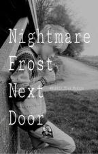Nightmare Frost Next Door (Jelsa) Completed by Qxeen_Nyah_Modern
