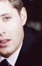 Dean Winchester X Reader by Shelby_Dobson101