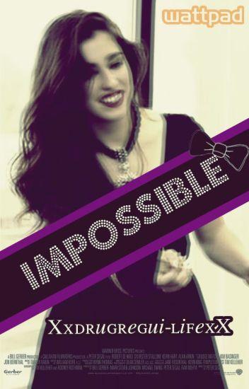 Impossible (Lauren y tu) Mundo Paralelo