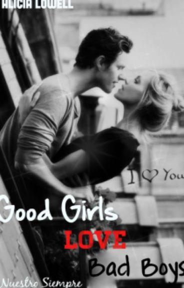 Good Girls Love Bad Boys © [GGLBB #1]