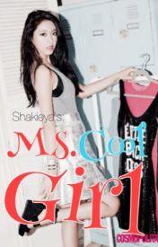 Ms. Cool Girl by shakieya