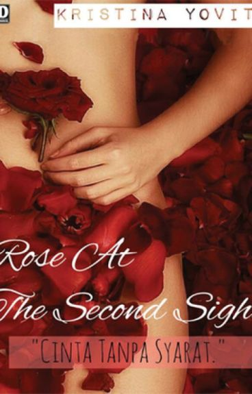 Rose at the Second Sight