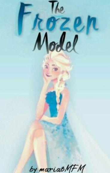 The Frozen Model (Jelsa) #WOWAwards2016 #Wattys2016