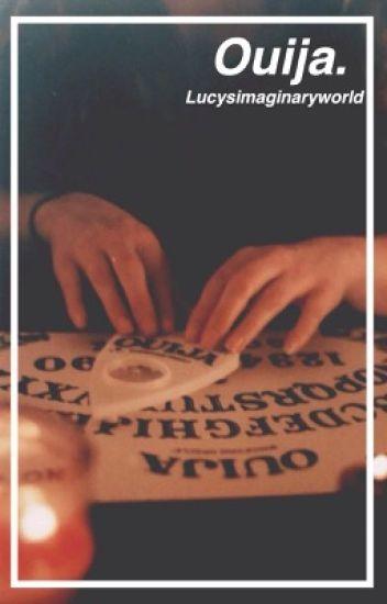 Ouija (Magcon Fanfic)