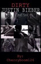 Justin Bieber DIRTY One Shots ♛ by Cherryboom126
