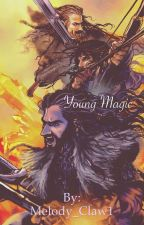 Young Magic (The hobbit love story) by Melody_Claw1