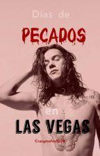 Días de Pecado en Las Vegas (Harry Styles) by CrazyMofos1D28