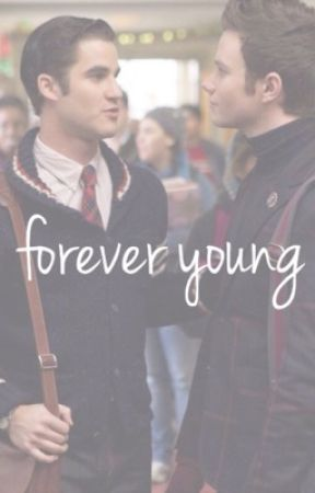 forever young ~ klaine  by gleekgirl_