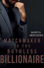The Millionaire's Matchmaker by mariyamercedes