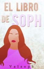 El libro de Soph {2} by Valsoph