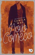 Novo Começo by CamilaWad