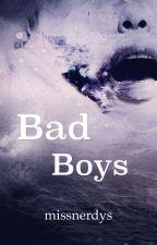 Bad boys by MissnerdyS