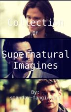 Collection SPN Imagines by standby-fangirling