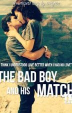 The Bad Boy & His Match by CarlyRene