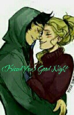 (Kissed You) Good Night by Mythology1323