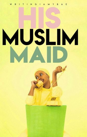 His Muslim Maid
