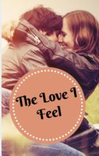 The Love I Feel (Fred Weasley love story/Harry Potter's Twin sister)(Wattys2016) by luikey288
