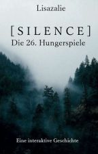 [Silence] Die 26. Hungerspiele - Interaktiv! by Lisazalie