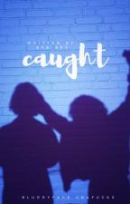 Caught #Wattys2016 by Eye-Spy