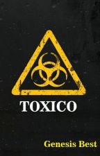 TOXICO by GenesisBest