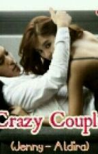Crazy Couple [ jenny - aldira ] by _iRsie_