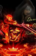 ღDawn Of Redemptionღ by JaceyLovett