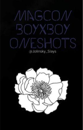 Magcon Oneshots (BoyxBoy) by Jolinsky_Slays