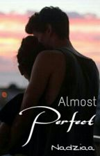 Almost Perfect by PsykoticOffenses