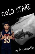 Cold Stare → Zayn Malik (Book 1)→ Edytowany by FortunateEm
