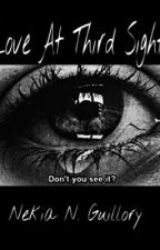 Love At Third Sight by penhappy