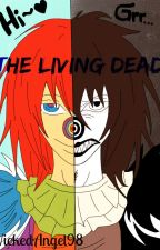 The Living Dead~ (Laughing Jack Love Story) by WickedAngel98