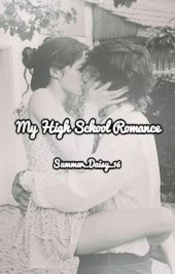My High School Romance