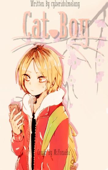 Cat Boy [Kozume Kenma x Reader]